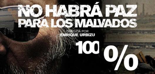 cartel promocional del filme NO HABRÁ PAZ PARA LOS MALVADOS